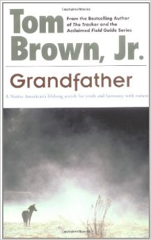 GRANDFATHER BY TOM BROWN JR.